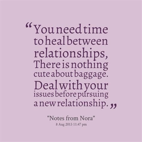 healing relationships your relationship to relationship baggage quotes quotesgram