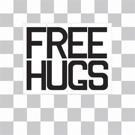 decorar tus fotos online cartel con la frase free hugs para pegar y decorar tus