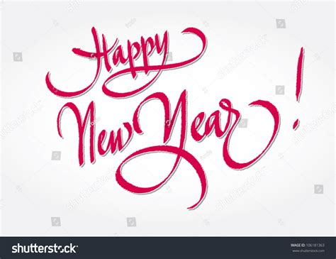 happy new year original handwritten calligraphy stock