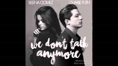 charlie puth we can t stop mp3 charlie puth we don t talk anymore ft selena gomez remix