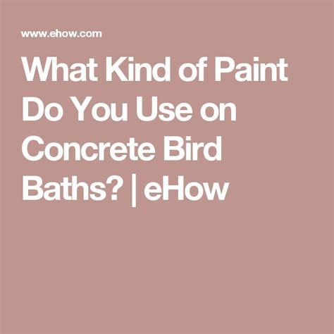 what kind of paint to use on bathroom ceiling 1000 ideas about concrete bird bath on pinterest diy