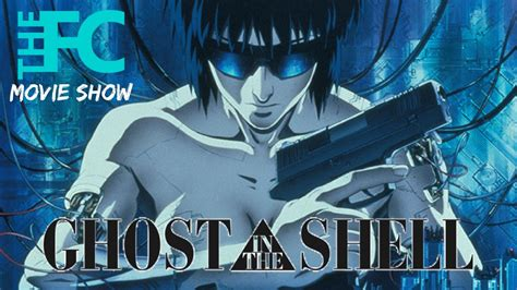 film ghost club film club movie show ep 44 ghost in the shell 1995