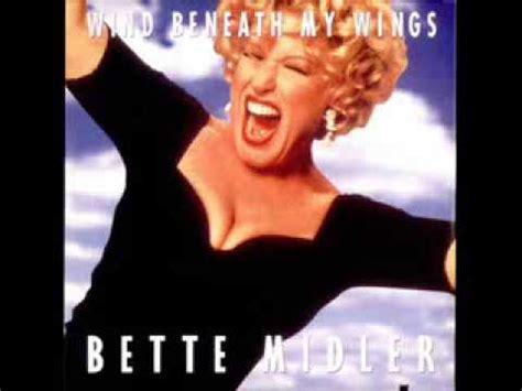 bette midler wind beneath my wings bette midler wind beneath my wings