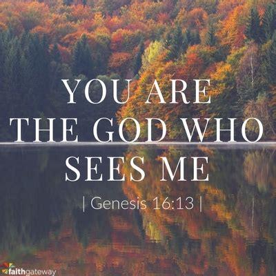 sees god the god who sees faithgateway