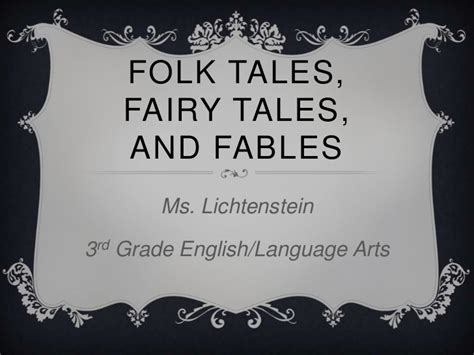 folk tales fairy tales and fables powerpoint