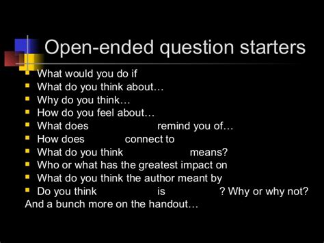 what does to you open ended questions 4 18
