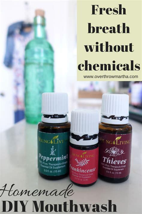 diy essential oils easy diy mouthwash overthrow martha