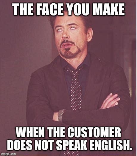 Speak English Meme - face you make robert downey jr meme imgflip