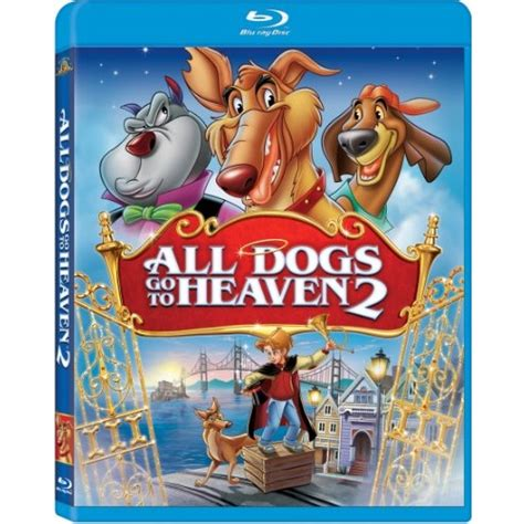 all dogs go to heaven cast all dogs go to heaven 2 disc title details 883904234807 raystats