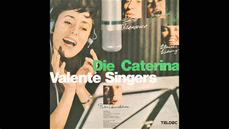 caterina valente singer the caterina valente singers on the sunny side of strret