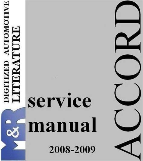 small engine repair manuals free download 2008 acura rdx interior lighting 2008 2009 accord honda original service manual pdf format suitable for all download