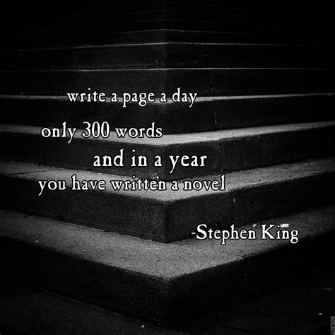 A Novel In A Year by Best 25 Stephen King Quotes Ideas On Stephen