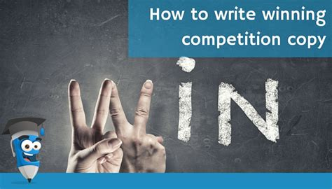 how to write better copy how to academy books how to write winning competition copy the clever