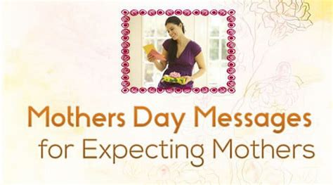 day message for mothers day messages for expecting mothers mothers day