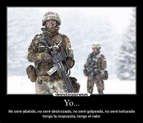 imagenes motivacionales de soldados im 225 genes y carteles de soldados pag 8 desmotivaciones