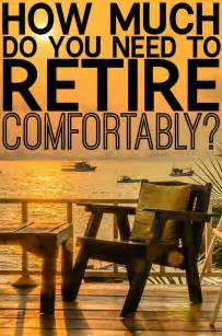 how much money does it take to retire comfortably best 25 saving for retirement ideas on pinterest