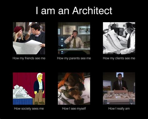 Architect Meme - image 252022 what people think i do what i really