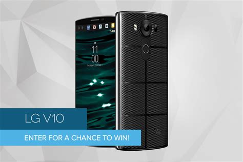 Android Phone Giveaway - dt giveaway two lg v10 phones digital trends