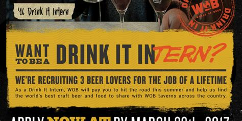 world of beer drink it interns world of beer wants to hire drink it intern for 12 000