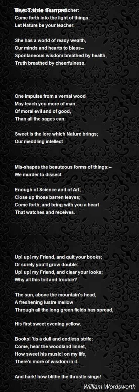 The Tables Turned by The Table Turned Poem By William Wordsworth Poem