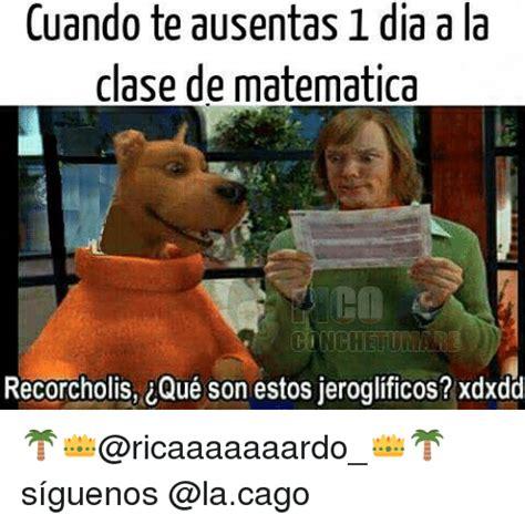 Que Son Memes - cuando te ausentasi dia a la clase de matematica