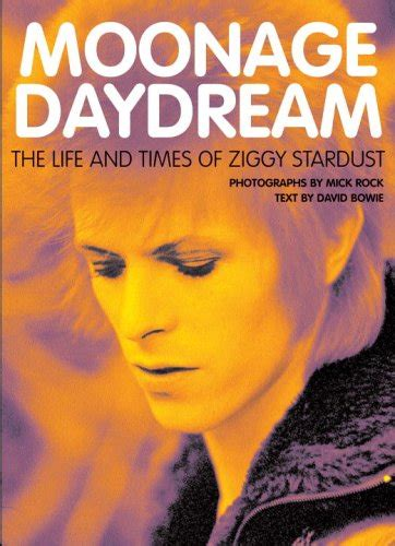 libro david bowie a life libro moonage daydream the life and times of ziggy stardust di david bowie