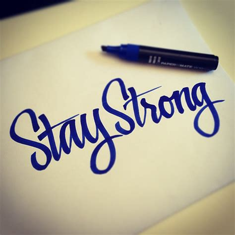 stay strong calligraphy papermate marker stefano