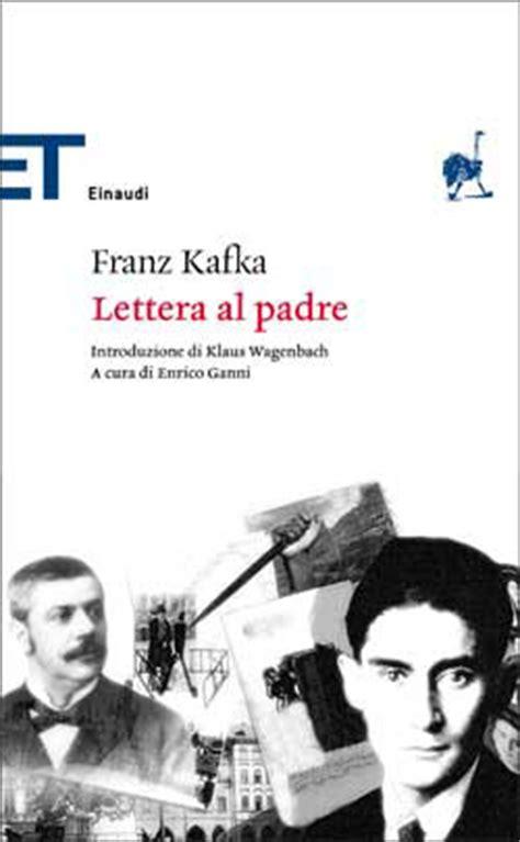 lettere al padre lettera al padre di franz kafka uil scuola brindisi