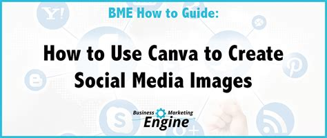 canva terms of use how to create social media images using canva business