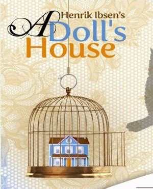 who wrote a doll s house a doll s house mrs carter s class
