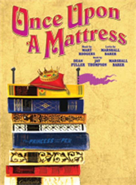 Once Upon A Mattress Free once upon a mattress rodgers hammerstein event details