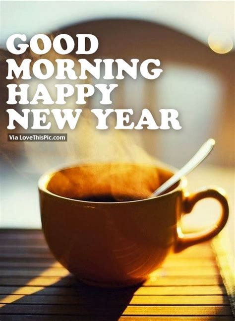 morning new year images morning happy new year pictures photos and images