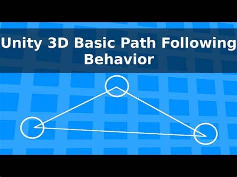 unity tutorial moving objects unity 3d basic path following behavior ibowbow