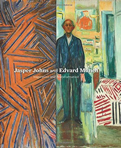 jasper johns and edward munch inspiration and trasformation el p 233 ndulo