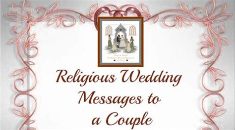 Wedding Wishes Christian by Religious Wedding Messages To A