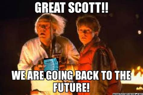 Great Scott Meme - great scott meme www pixshark com images galleries