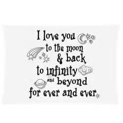 I Love You To The Moon And Back Quote by Pics Photos You To The Moon And Back To Infinity And