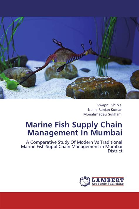 Mba In Supply Chain Management In Mumbai by Marine Fish Supply Chain Management In Mumbai 978 3 8484