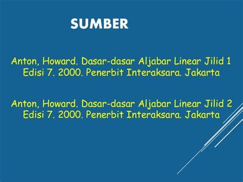 Dasar Dasar Aljabar Linear Jilid 1 Dan 2 By Howard Anton Binarupa aljabar vektor