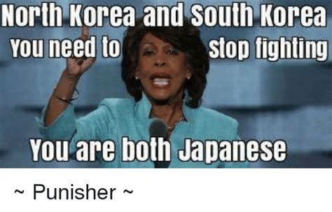 You Need To Stop Meme - north korea and south korea you need to stop fighting you