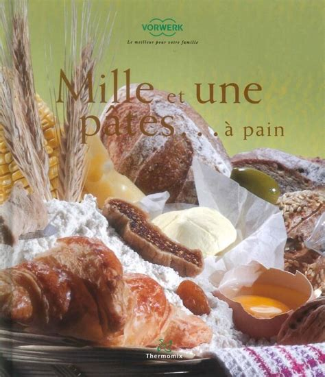 livre thermomix ma cuisine 100 fa輟ns ma cuisine 100 faons thermomix pdf 28 images free