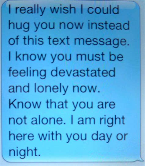 things to say to comfort someone how to comfort a friend via text message hubpages