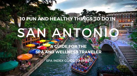 Detox Spa Retreat San Antonio by 10 Things To Do In San Antonio Spas Fitness Food And