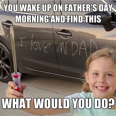Happy Fathers Day Meme - happy late father s day by anthonystark meme center