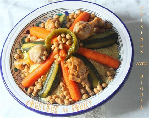 cuisine alg駻ienne couscous recette couscous au poulet facile recettes faciles