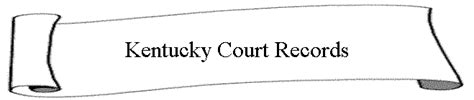 Kentucky Court Search Kentucky Court Records