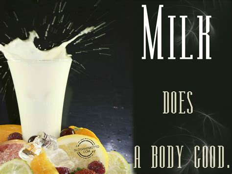 Milk Does A by Healthy Food Slogans