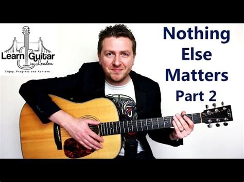 nothing else matters on acoustic guitar nothing else matters acoustic guitar lesson metallica