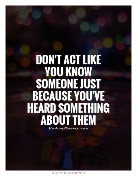 Just Because I Like Them by Don T Act Like You Someone Just Because You Ve Heard