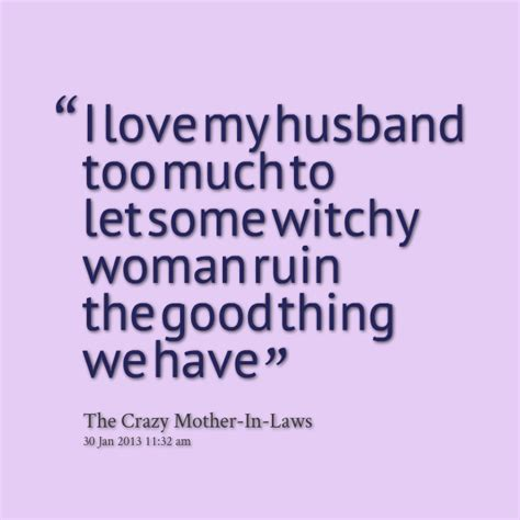does my husband love his daughter more than me his wife funny love quotes for husband quotesgram